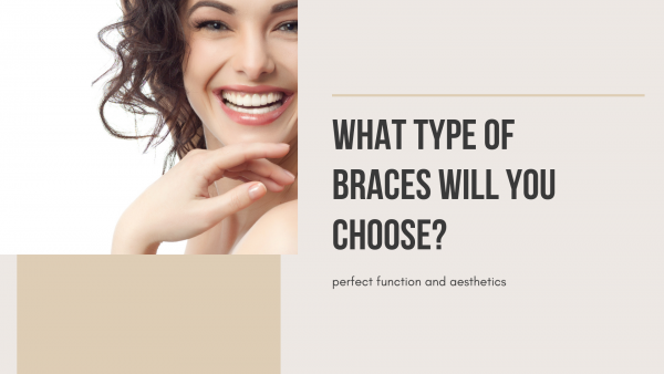 What are the different types of braces and which type is right for me?